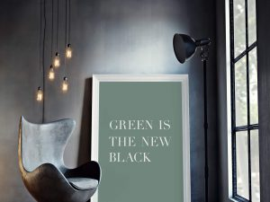 Green is the new black - tekst poster - typografie wanddecoratie